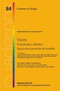 Voces : propuestas y debates hacia una nueva Ley de Medios