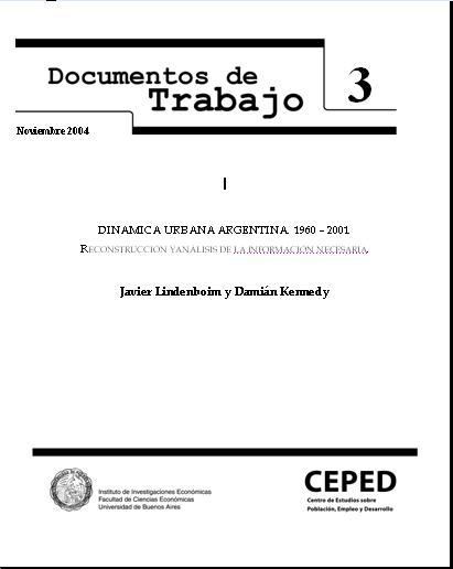 Dinámica urbana Argentina. 1960 – 2001. Reconstrucción y análisis de la información necesaria