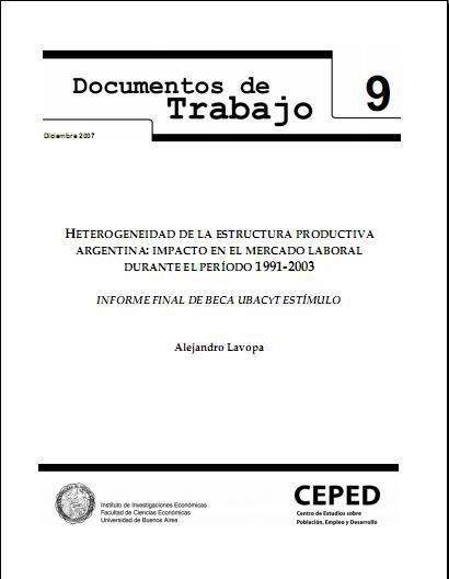 Heterogeneidad de la estructura productiva Argentina: impacto en el mercado laboral durante el período 1991-2003
