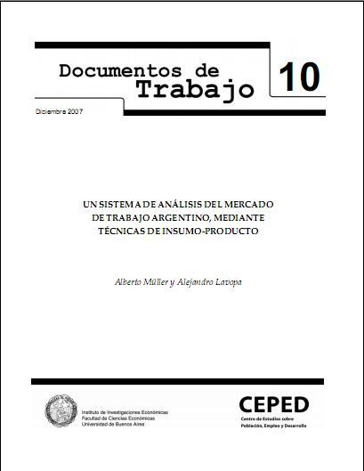 Un sistema de análisis del mercado de trabajo argentino, mediante técnicas de insumo-producto