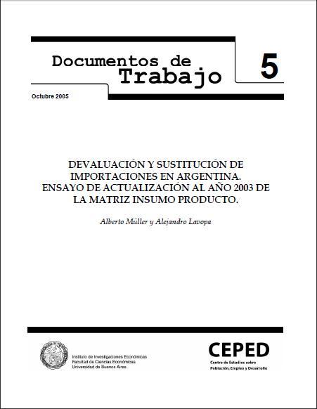 Devaluación y sustitución de importaciones en Argentina. Ensayo de actualización al año 2003 de la matriz insumo producto