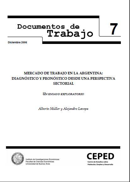 Mercado de trabajo en la Argentina: Diagnóstico y pronóstico desde una perspectiva sectorial