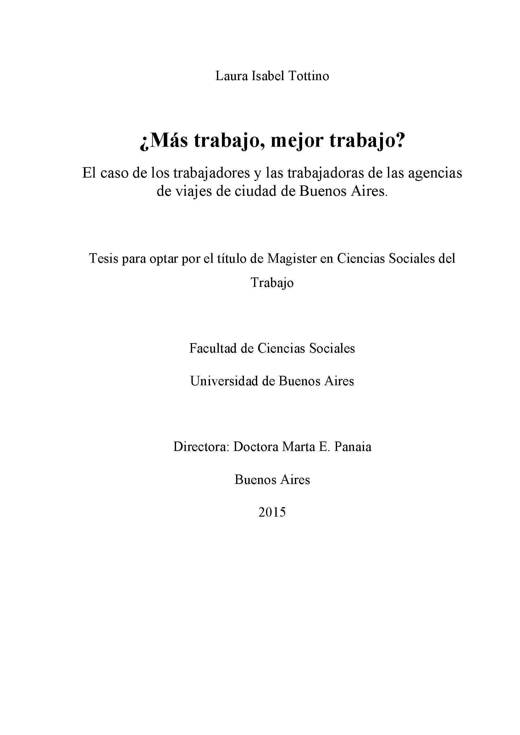 �M�s trabajo, mejor trabajo? : el caso de los trabajadores y las trabajadoras de las agencias de viajes de ciudad de Buenos Aires