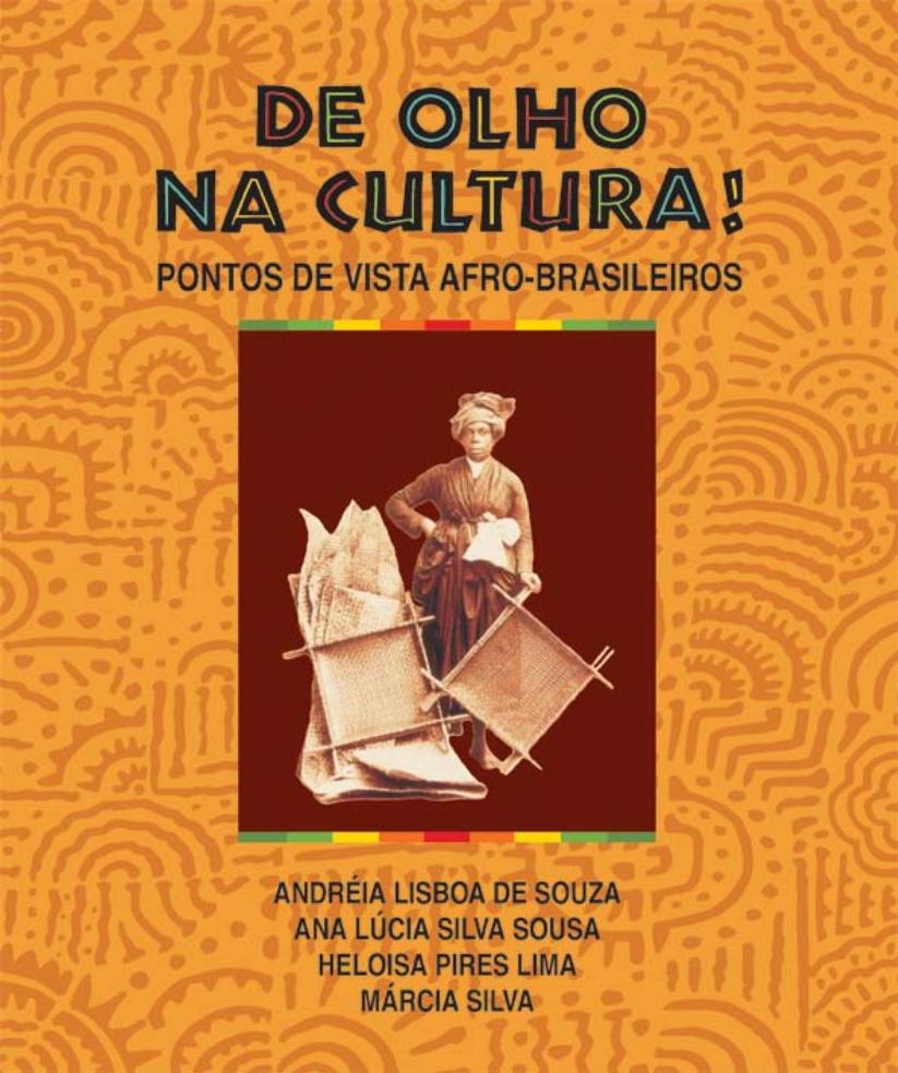 De olho na cultura! : pontos de vista afro-brasileiros