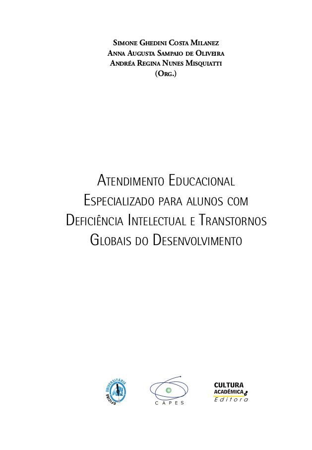 Atendimento educacional especializado para alunos com deficiência intelectual e transtornos globais do desenvolvimento