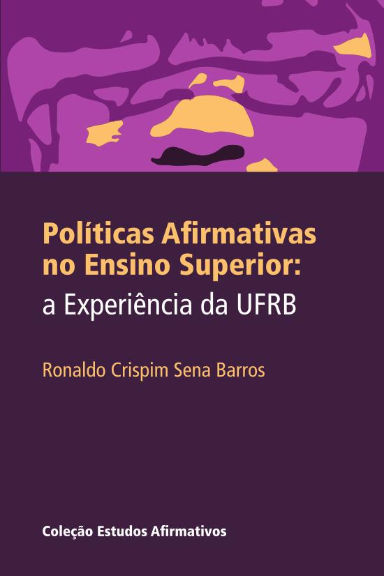 Políticas afirmativas no ensino superior : a experiência da UFRB