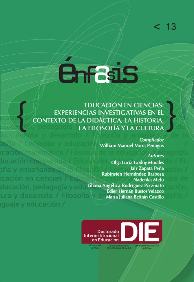 Educación en ciencias: experiencias investigativas en el contexto de la didáctica, la historia, la filosofía y la cultura