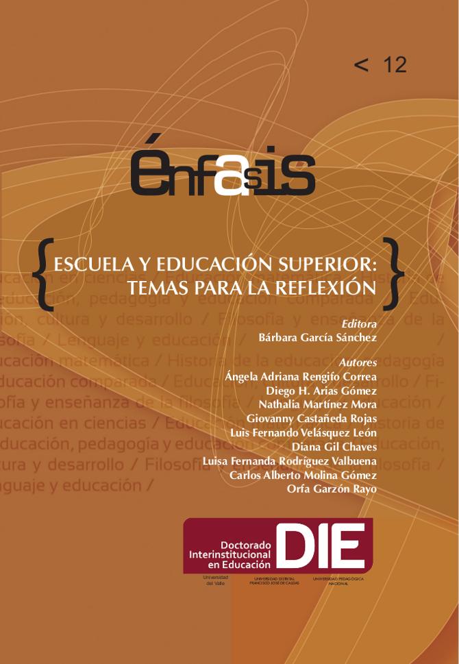 Escuela y educación superior: temas para la reflexión