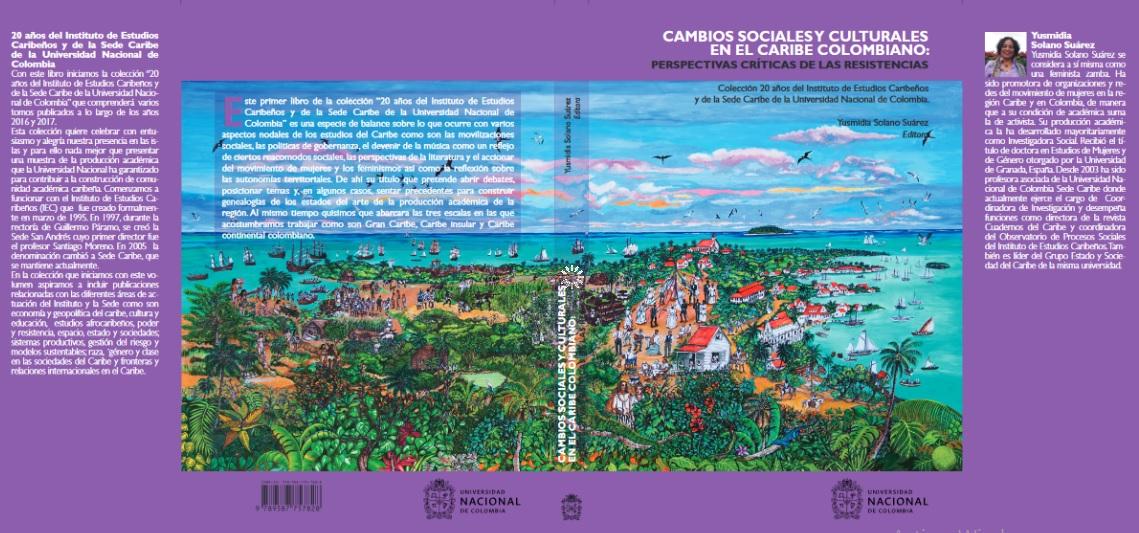 Cambios sociales y culturales en el caribe colombiano : perspectivas críticas de las resistencias