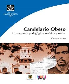 Candelario Obeso : una apuesta pedag�gica, est�tica y social