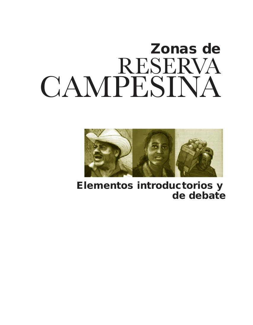 Zonas de reservas campesinas : elementos introductorios y de debate
