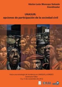 UNASUR : opciones de participación de la sociedad civil