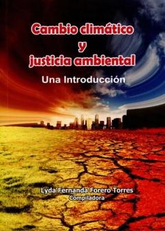 Cambio climático y justicia ambiental : una introducción