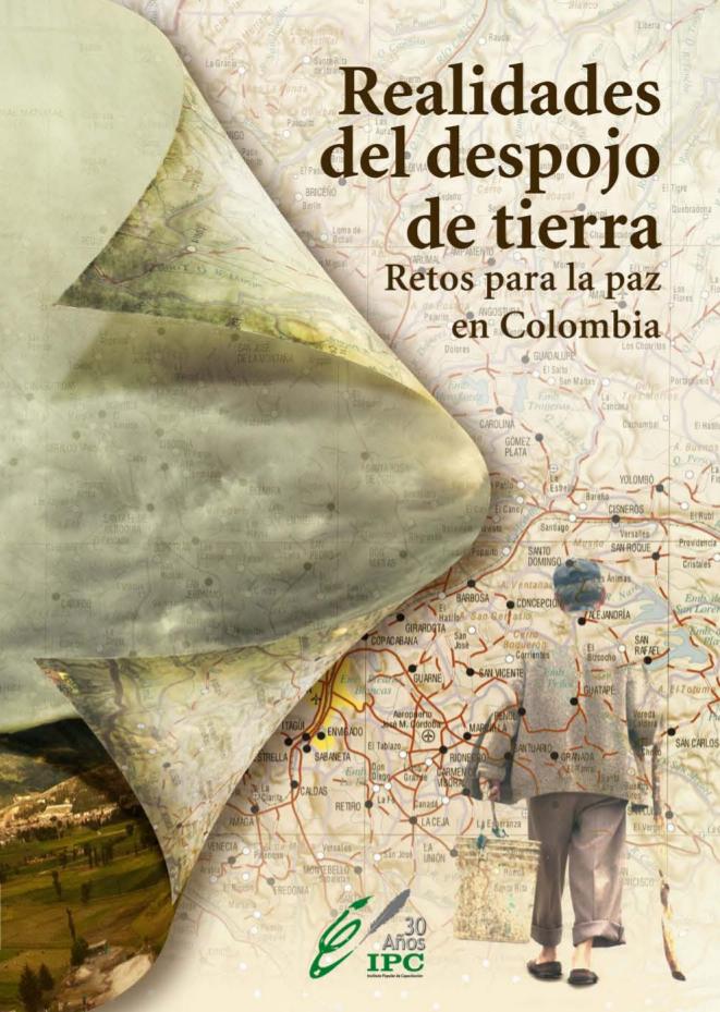 Realidades del despojo de tierras : retos para la paz en Colombia