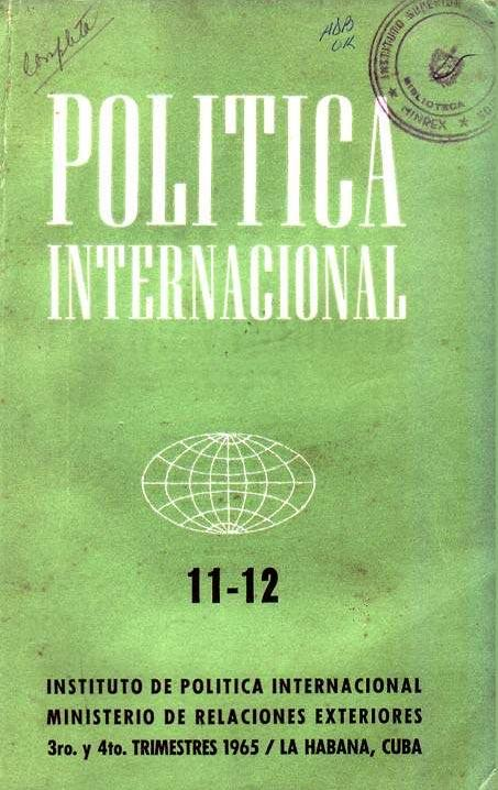 Pol�tica Internacional (A�o 3 no. 11-12 jul-dic 1965)