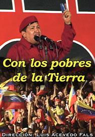 Con los pobres de la tierra. Desarrollo de la Revolución Bolivariana
