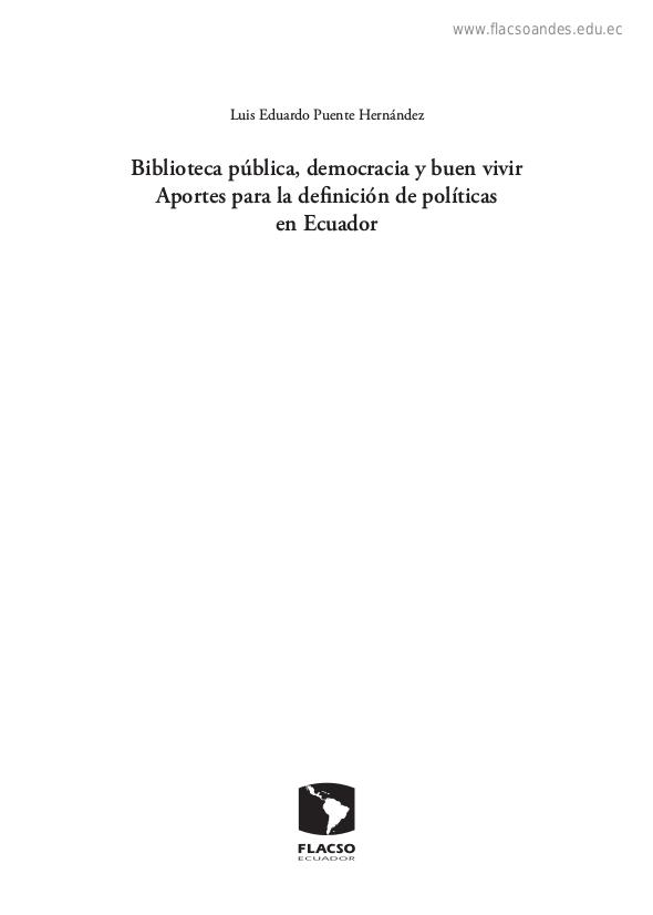 Biblioteca pública, democracia y buen vivir : aportes para la definición de políticas en Ecuador