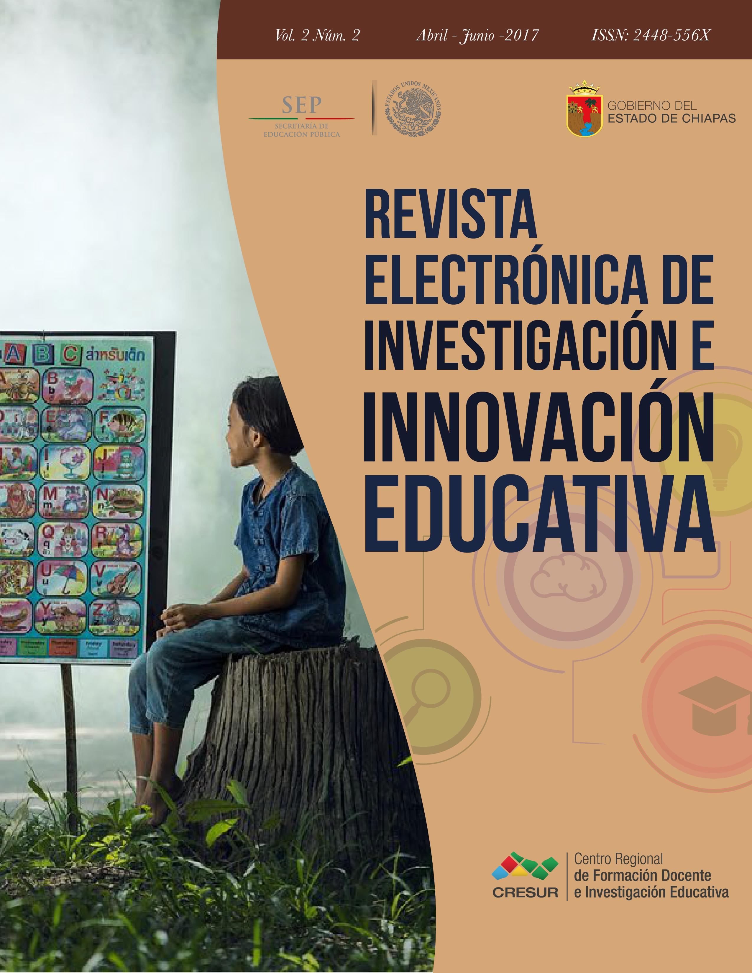 Revista Electrónica de Investigación e Innovación Educativa (Vol. 2 no. 2 abr-jun 2017)
