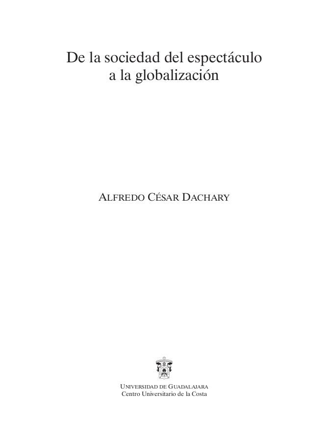 De la sociedad del espectáculo a la globalización