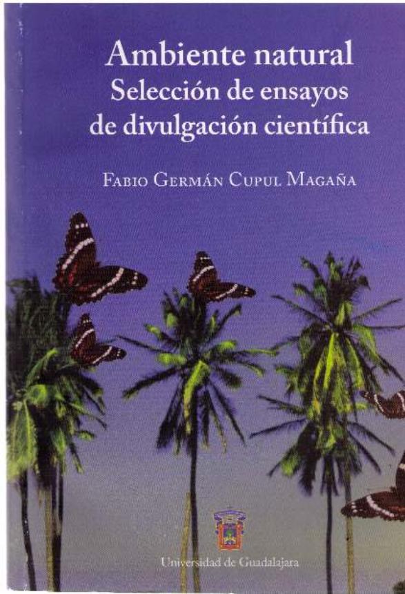 Ambiente natural : selección de ensayos de divulgación científica