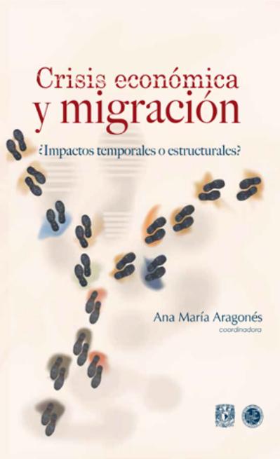 Crisis económica y migración : ¿Impactos temporales o estructurales?