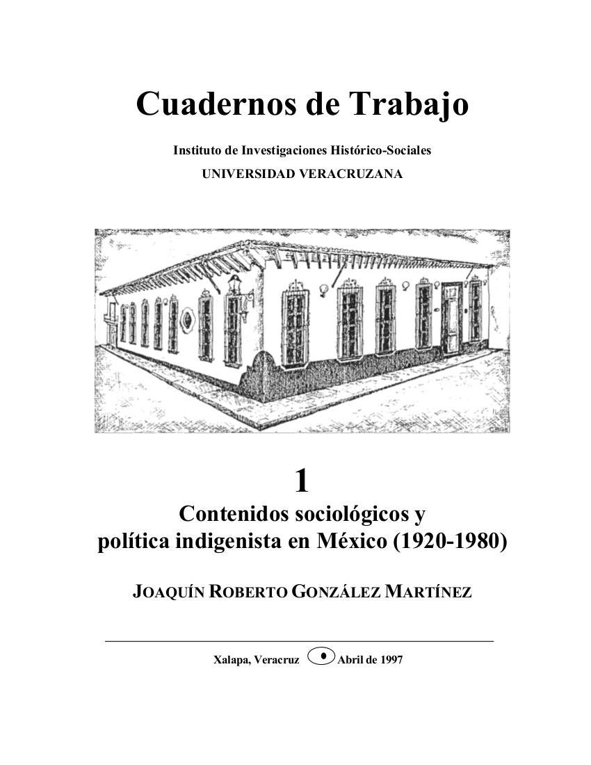Contenidos sociológicos y política indigenista en México (1920-1980)