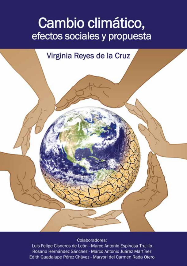 Cambio climático, efectos sociales y propuesta