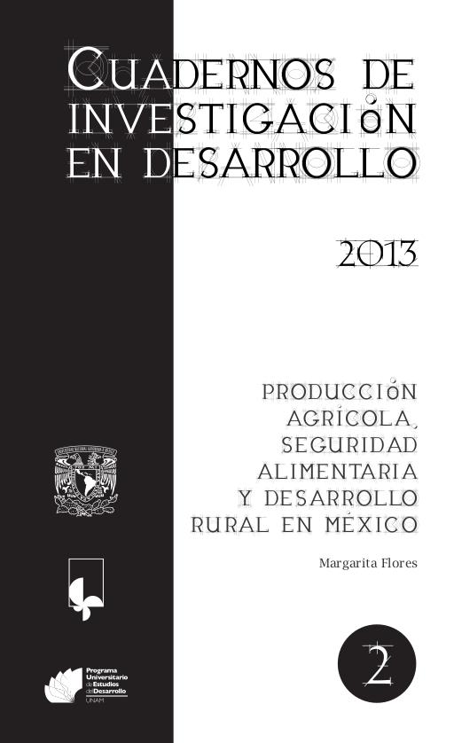 Producción agrícola, seguridad alimentaria y desarrollo rural en México : documento de trabajo