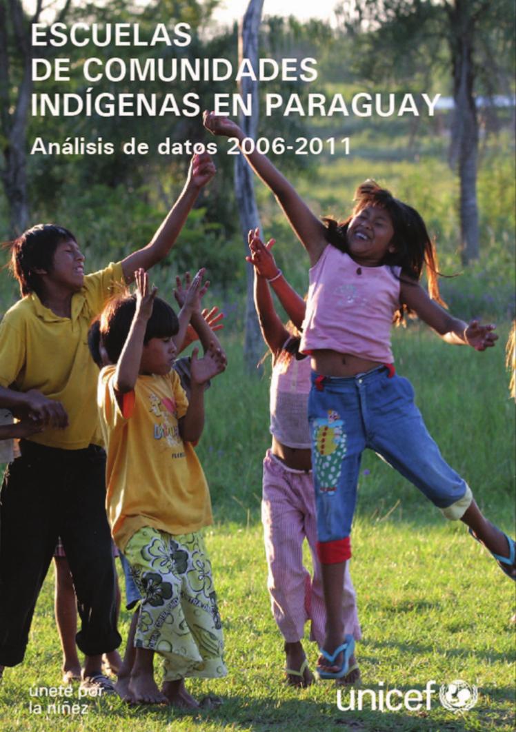 Escuelas de comunidades indígenas en Paraguay : análisis de datos 2006-2011