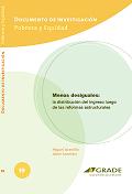 Menos desiguales: la distribución del ingreso luego de las reformas estructurales