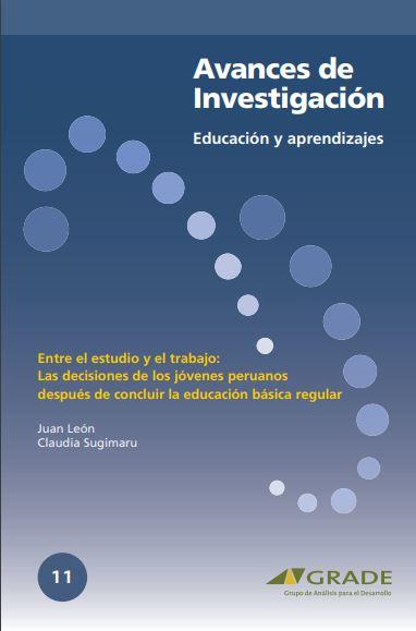 Entre el estudio y el trabajo: las decisiones de los jóvenes peruanos después de concluir la educación básica regular