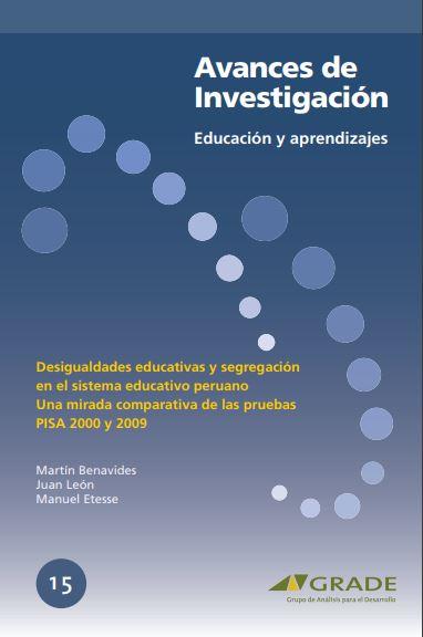 Desigualdades educativas y segregación en el sistema educativo peruano: una mirada comparativa de las pruebas PISA 2000 y 2009