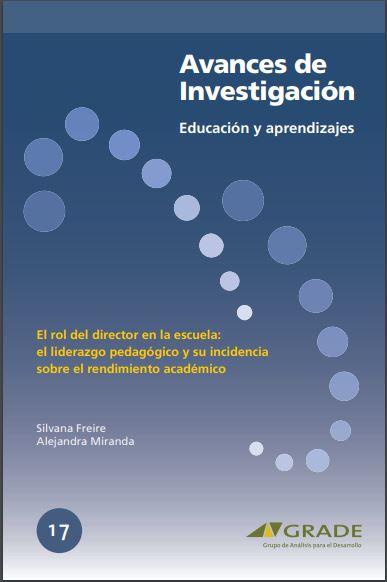 El rol del director en la escuela: el liderazgo pedagógico y su incidencia sobre el rendimiento académico