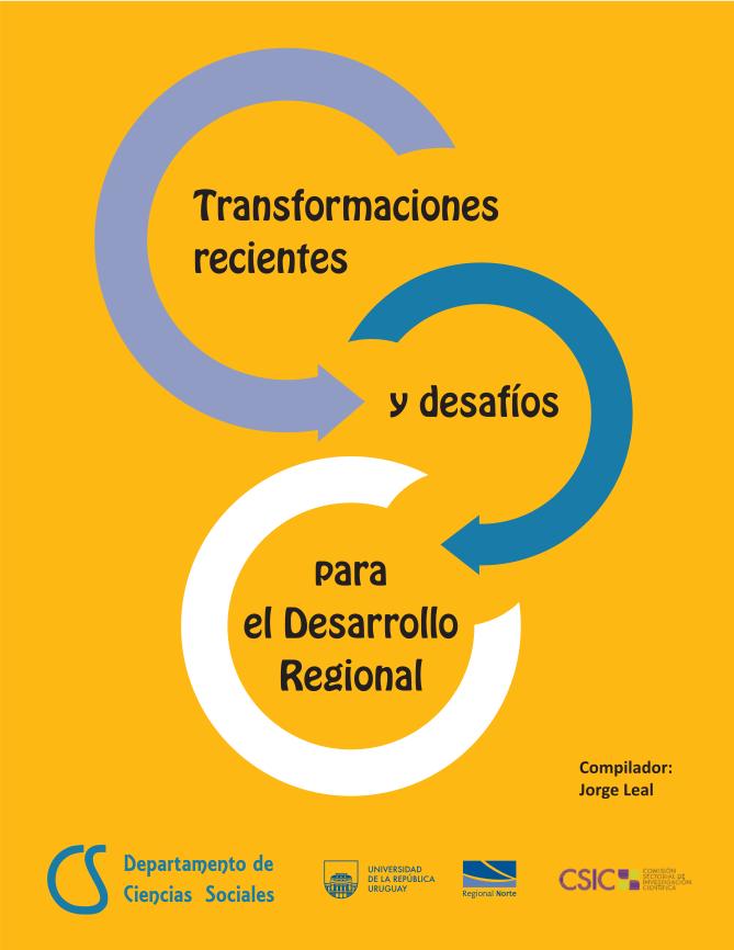 Transformaciones recientes y desafíos para el desarrollo regional