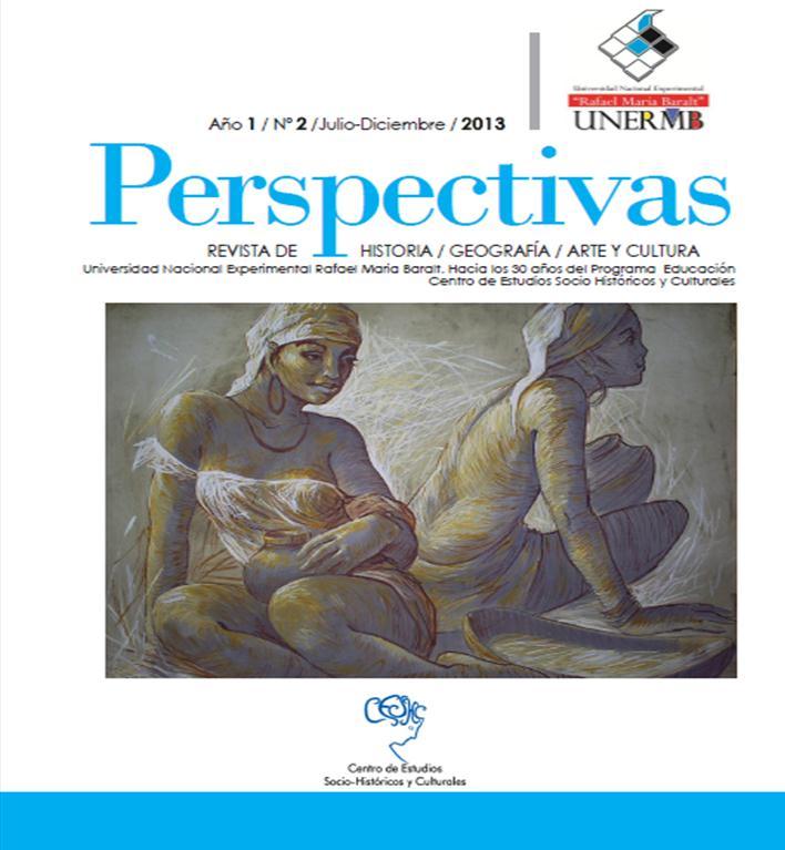 Perspectivas. Revista de historia, geografía, arte y cultura (Año 1 no. 2 jul-dic 2013)