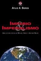 Imperio & Imperialismo (Una lectura crítica de Michael Hardt y Antonio Negri) - libro de Atilio A. Borón - año 2004   Imperi2