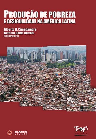 Produção de pobreza e desigualdade na América Latina