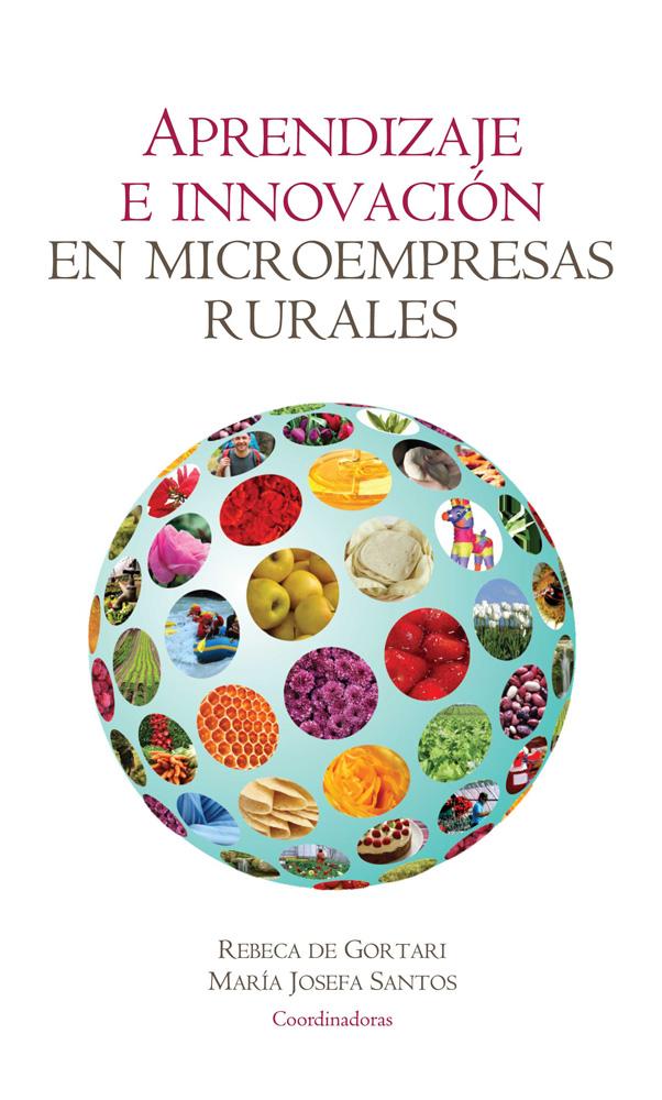 Aprendizaje e innovaci�n en microempresas rurales