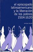 El episcopado latinoamericano y la liberación de los pobres 1504-1620